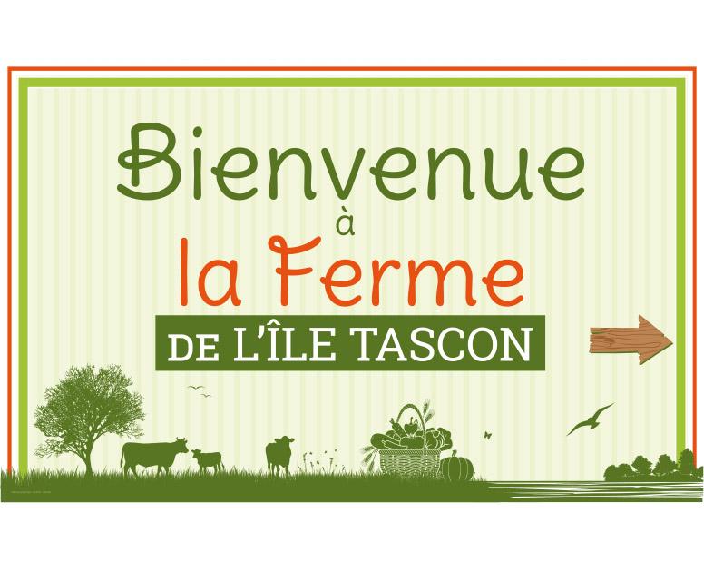 Enseigne Bienvenue à la ferme de l'île Tascon